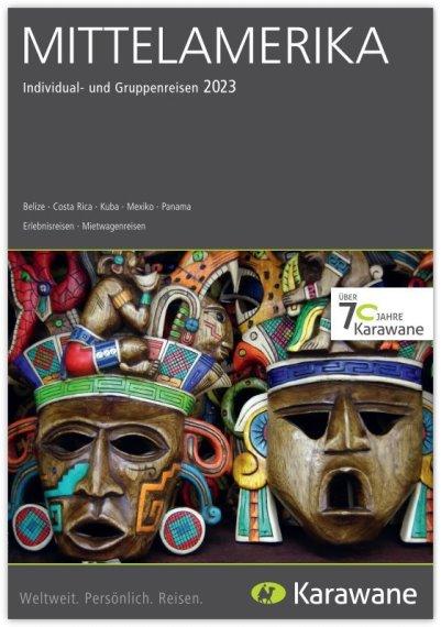 Reisekatalog: Mittelamerika mitKarawane Reisen